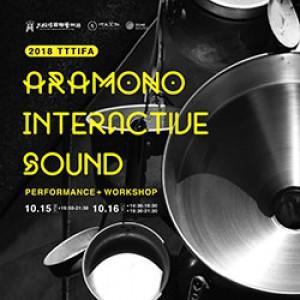 2018大稻埕國際藝術節《荒物聲響演出/實驗工作坊》 2018 TTTIFA《ARAMONO Interactive Sound Performance / Workshop》